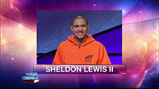 [Jeopardy! 2018 College Championship - Sheldon Lewis II]