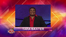 [Jeopardy! 2019 Teachers Tournament - Tara Baxter]