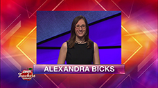 [Jeopardy! 2019 Teachers Tournament - Alexandra Bicks]