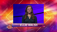 [Jeopardy! 2019 Teachers Tournament - Ellie Walsh]