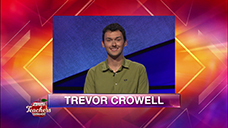 [Jeopardy! 2019 Teachers Tournament - Trevor Crowell]