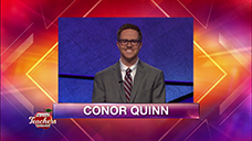 [Jeopardy! 2019 Teachers Tournament - Conor Quinn]